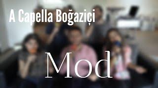 A Capella Boğaziçi   Mod (Mustafa Sandal & Zeynep Bastık Cover)
