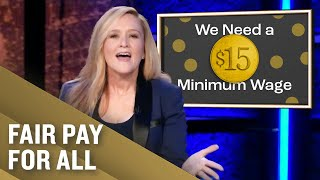 The Fight For A $15 Minimum Wage | Full Frontal on TBS