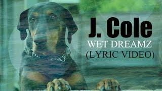 Kinetic Lyric Video   J. Cole   Wet Dreamz