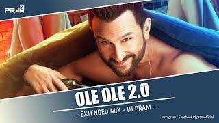 Ole Ole 2.0 Extended Mix DJ PRAM Saif Ali Khan Jawani Jaaneman 2020 Remix