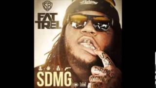 Fat Trel - Bitches Prod. By Leekeleek