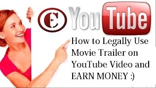 How to Legally Use Movie Trailer on YouTube Video