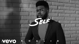 Khalid   Self ( Official Audio )