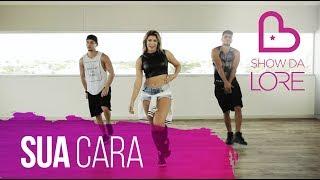 Gambar cover Sua Cara - Major Lazer (Ft. Anitta & Pabllo Vittar) - Lore Improta   Coreografia