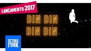 MC Josi Loko - Din Din, Din Din (Lyric Video) DJ Yuri Martins