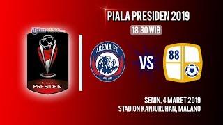 Link Live Streaming Piala Presiden 2019, Arema FC Vs Barito Putera, Senin Pukul 18.30 WIB