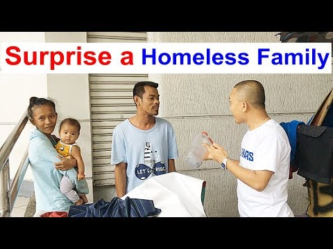 SURPRISE A HOMELESS FAMILY (Ep.4)