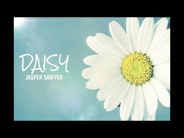 Jasper Sawyer - Daisy