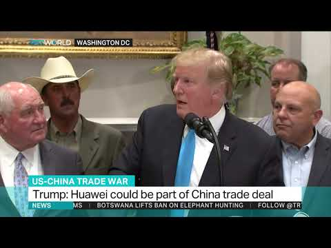 Trump says Huawei may possibly be included in a trade deal with China