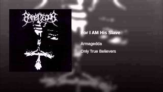 For I AM His Slave