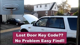 Door Entry Key Code... where is it? How to find it!...2000 Ford Expedition