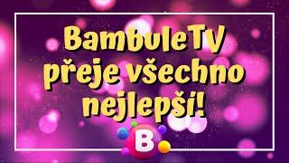 Pozdravy od BambuleTV