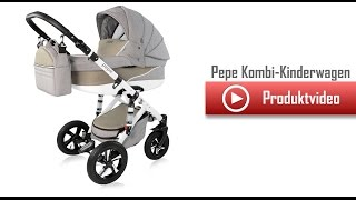 Pepe Kombikinderwagen  Kinderwagen Babywelt Sulingen
