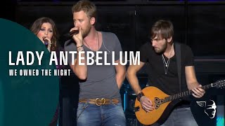 Lady Antebellum   We Owned The Night (Own The Night World Tour) ~ 1080p HD