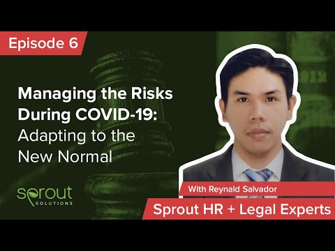 Episode 6: Managing The Risks During COVID-19: Adapting To The New Normal