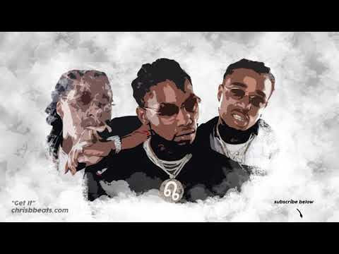 "Migos Trap Type Beat ""Get It"" x DaBaby 