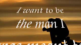 The Way I Was Made Lyrics   Chris Tomlin