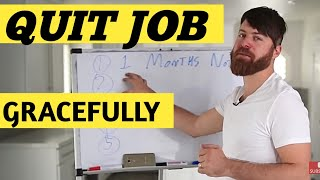 How to Gracefully Quit A Job | You Hate | The Right Way