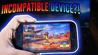 HOW TO PLAY FORTNITE ON INCOMPATIBLE ANDROID DEVICE!? (it worked)