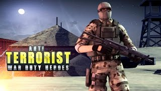 Anti Terrorist War Duty Heroes FPS Android Gameplay ᴴᴰ