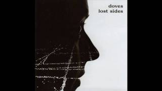 The Doves - Far From Grace