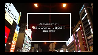 asianTraveler #onAssignment: Sapporo, Japan