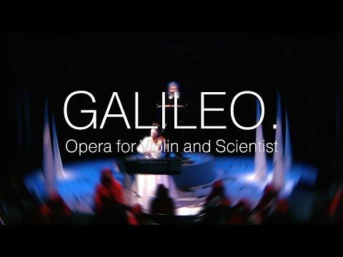 Galileo. Opera for Violin and Scientist. Trailer