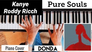 Kanye - Pure Souls (feat. Roddy Ricch)   Piano Cover ( DONDA )