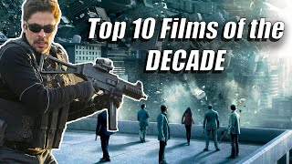 Top 10 Films Of The Decade (2010 2019)