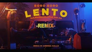 BORO BORO | LENTO Feat. MAMBOLOSCO | Prod. DON JOE   REMIX