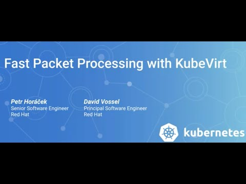 Fast packet processing with KubeVirt