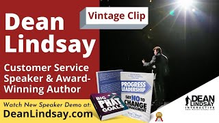 Business Motivational Speaker and Author, Dean Lindsay on Customer Service