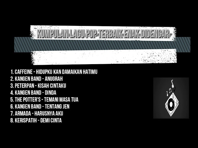 KUMPULAN LAGU POP INDONESIA TERBAIK