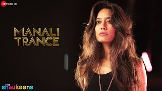 Manali Trance - Song Video - The Shaukeens