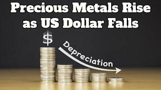 Precious Metal Prices Rise as US Dollar Falls