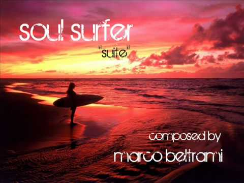 Soul Surfer 'suite' composed by Marco Beltrami