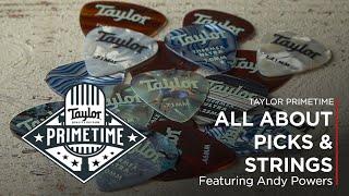 All About Guitar Picks & Strings | Taylor Primetime Episode 12