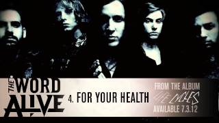 "The Word Alive - ""For Your Health"" Track 4"