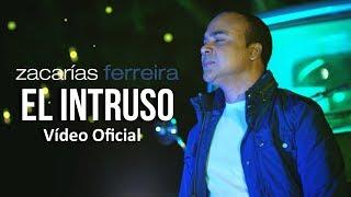 "Zacarías Ferreira estrena vídeo de ""Intruso"""