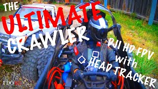 ULTIMATE AXIAL Capra/DJI HD FPV + HEAD TRACKER Rock Crawler 1080 60fps VID#2 BEST FPV CRAWLER EVER