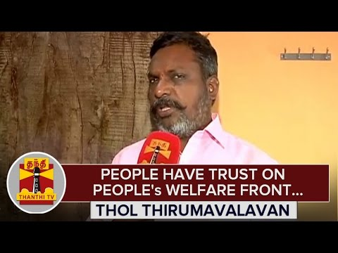 People-have-trust-on-Peoples-Welfare-Front--Thol-Thirumavalavan-24-02-2016