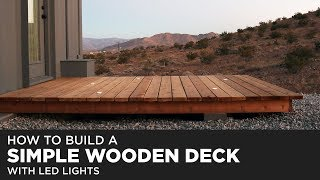 Building A Simple Wood Deck With LED Lights