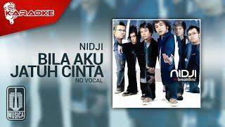 Nidji - Bila Aku Jatuh Cinta (Original Karaoke Video) | No Vocal
