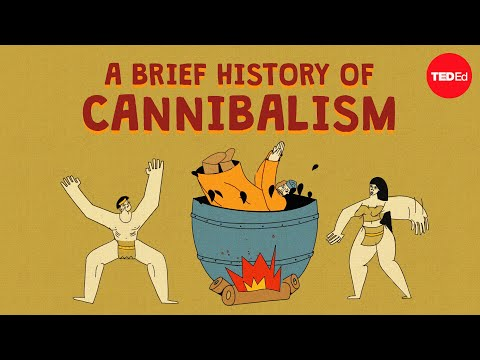 The Grotesque History of Human Cannibalism
