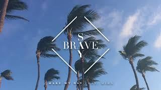 Say Brave - Make My Day feat. Mira [Ultra Music]