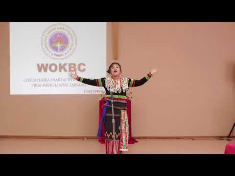 Tsumhka Seng Raw - Sak Kung Kaji (Ga Shagawp 22:1-11) WOKBC