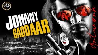 Johnny Gaddaar 2007 | Neil Nitin Mukesh | Rimi Sen