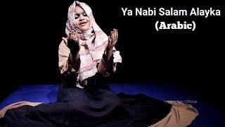 Ya Nabi Salam Alayka (Arabic) By Yumna Ajin | HD VIDEO