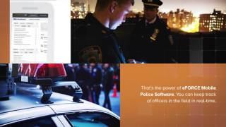 eFORCE Software Helps to Keep Track of Your Officers at Work
