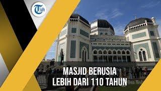 Masjid Raya Al-Mashun Medan, Masjid Bersejarah yang Ada di Kota Medan Sumatera Utara